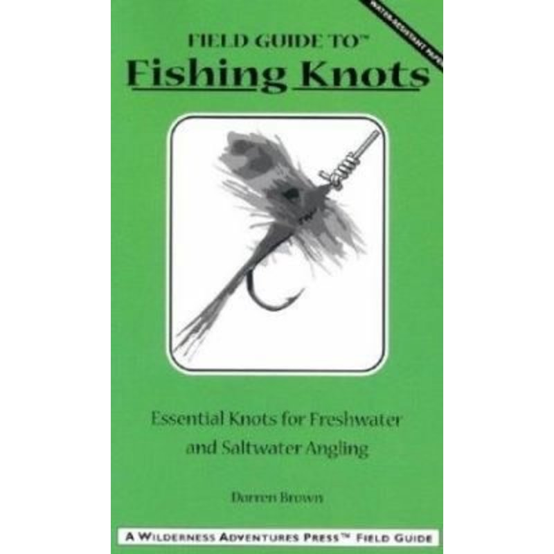 Field Guide to Fishing Knots