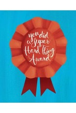 Meaghan Smith - Card/ You Did a Super Hard Thing Award