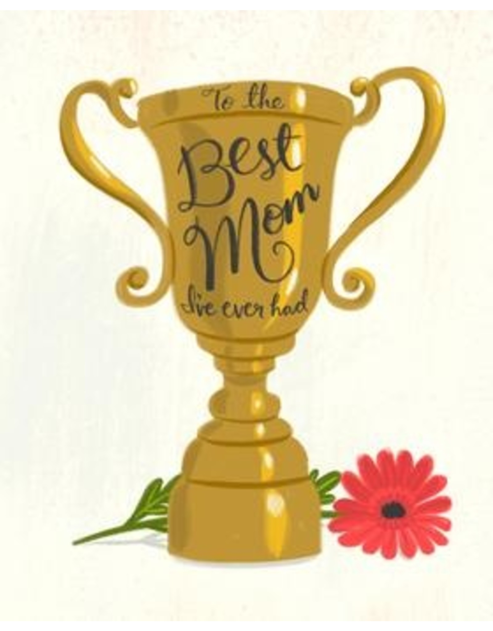 Meaghan Smith - To The Best Mom I've Ever Had Card