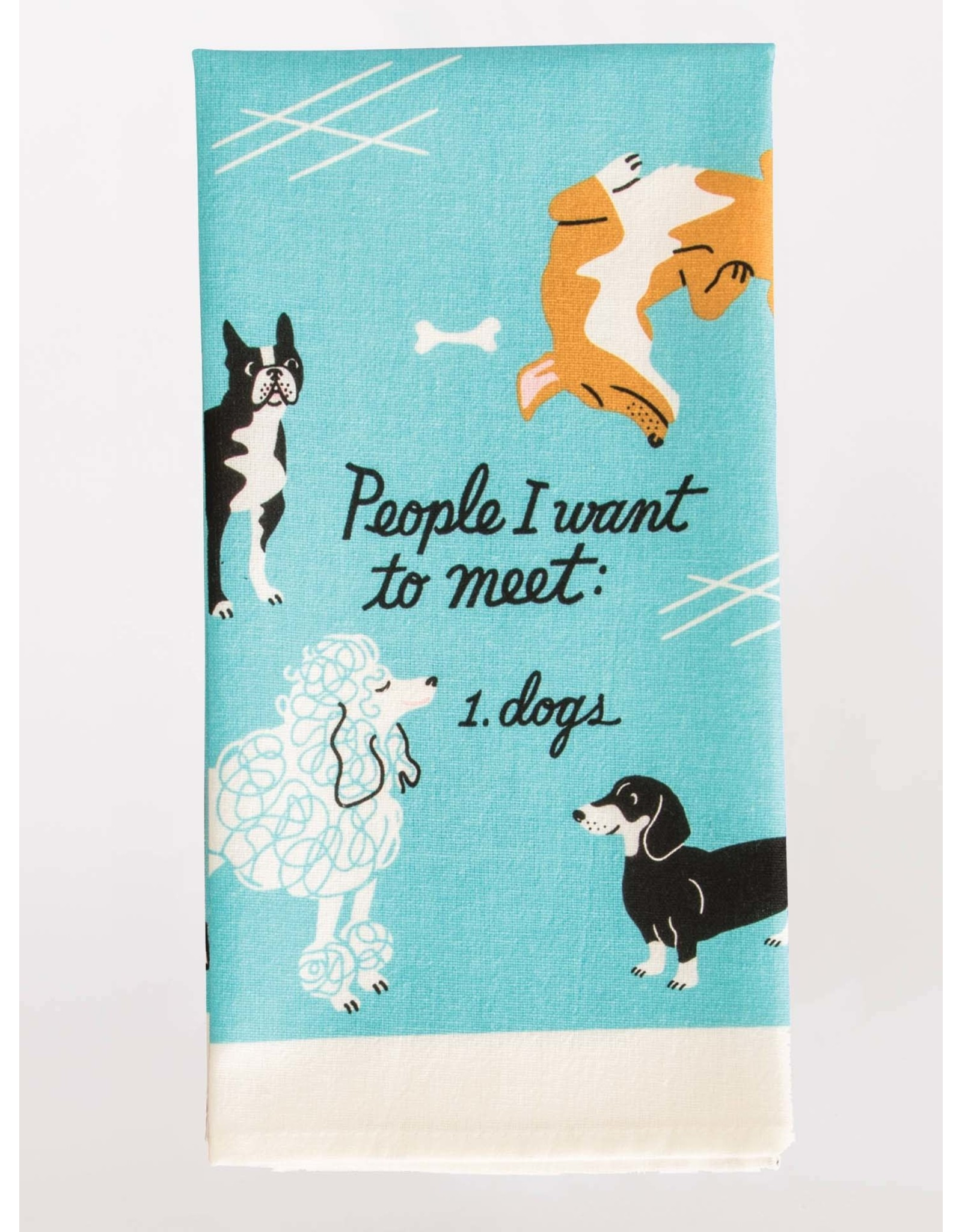 Blue Q Blue Q - Dish Towel/People I Want to Meet: Dogs