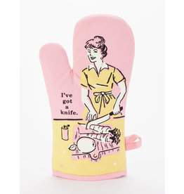 Blue Q - Oven Mitt/I've Got A Knife