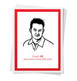 DER - Card/ Could I BE Any More in Love With You