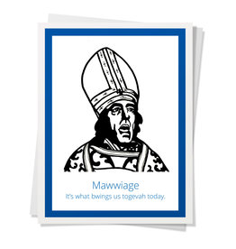 DER - Mawwiage. It's what Bwings Us Togevah Today Card