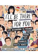 PRH - I'll Be There For You Life According Friends