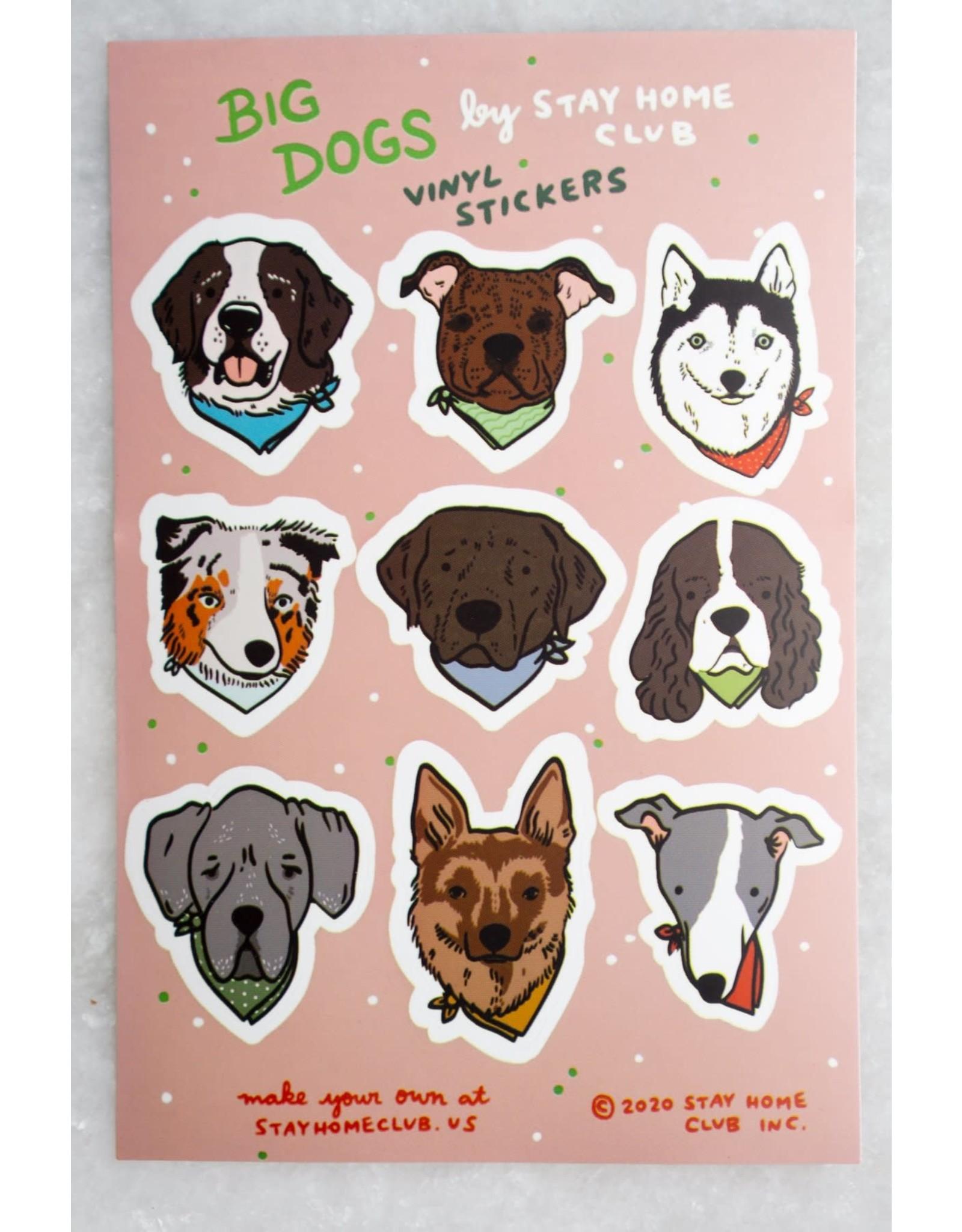 Stay Home Club - Sticker Sheet/Big Dogs