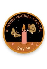 Stay Home Club - Vinyl Sticker/Wasting Your Life