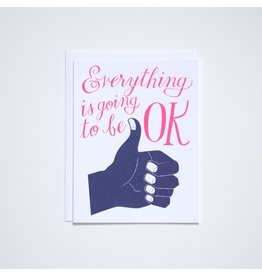 BOP - Everything Is Going To Be OK Card