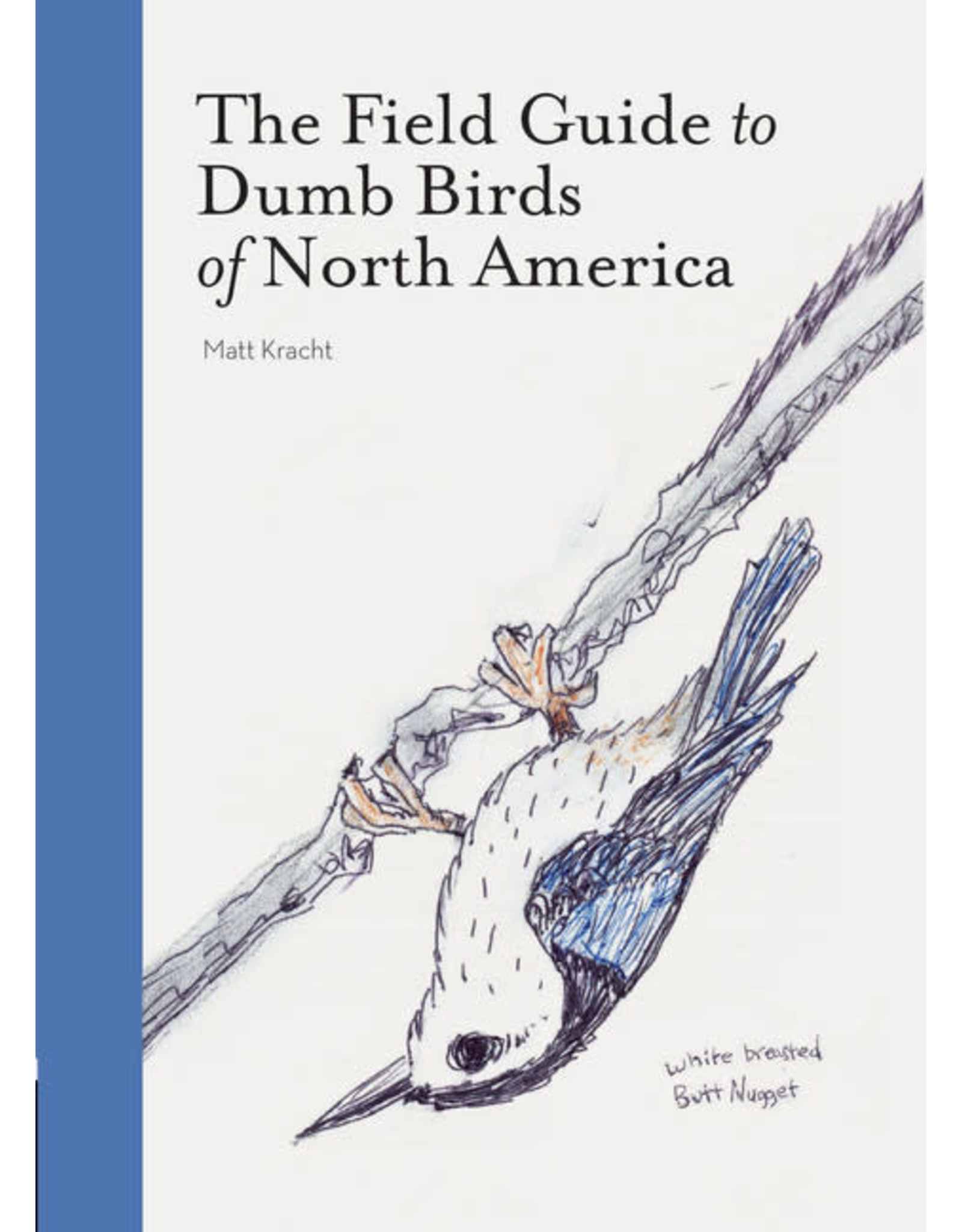 RST - The Field Guide to Dumb Birds of North America