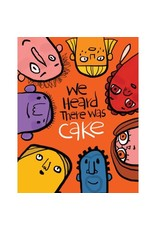 PPS - Card/ We Heard There Was Cake