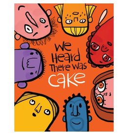 PPS - We Heard There Was Cake Card