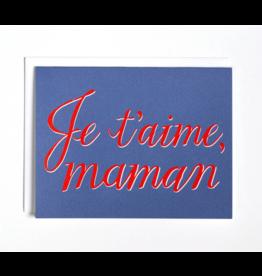 BOP - Card/ Je T'aime Maman Card