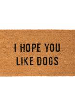 "IBA - Doormat/I Hope You Like Dogs, 16 x 28"""