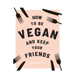 RST - How to Be Vegan and Keep Friends
