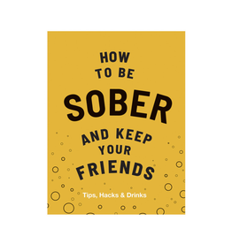 RST - Book/How to Be Sober and Keep Friends