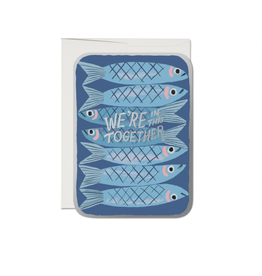"""RAP - Card / We're in this Together, Sardine, 5 x 7"""""""