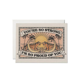 """RAP - Card / You're so Strong I'm so Proud of You, 4.25 x 5.5"""""""