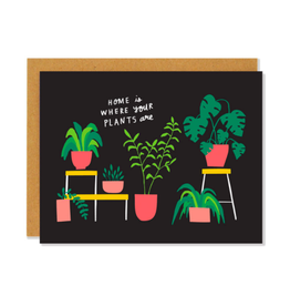 """BKE - Card / Home is Where Your Plants are, 4.25 x 5.5"""""""