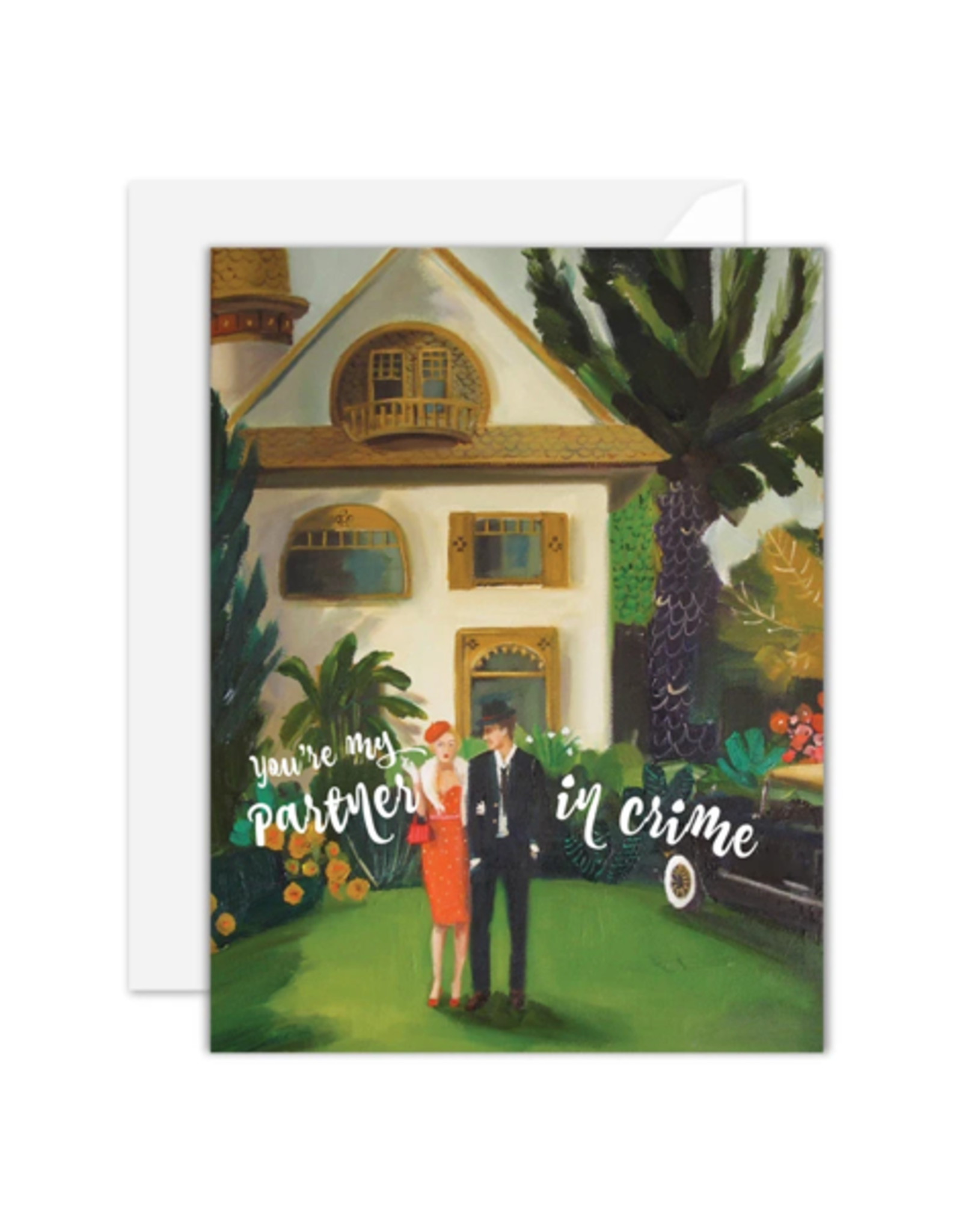 """Janet Hill - Card / You're my Partner in Crime, 4.25 x 5.5"""""""