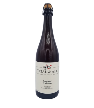Trial & Ale Brewing Trial & Ale Brewing Separated To A Degree Summer 2021 Sour Ale 750ml
