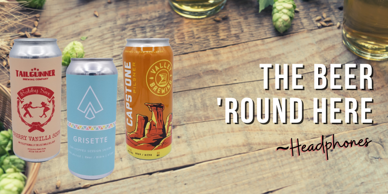 The Beer 'Round Here Vol. 4
