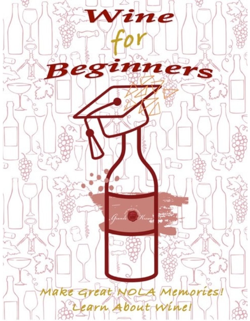 WINE FOR BEGINNERS - NOVEMBER 3rd