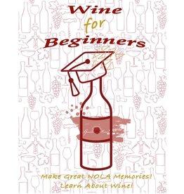 WINE FOR BEGINNERS - DECEMBER 1st