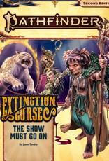 Paizo Publishing Pathfinder Extinction Curse Pt 1 of 6 The Show Must Go On