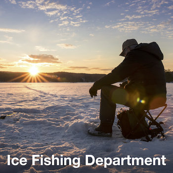 Ice Fishing Department