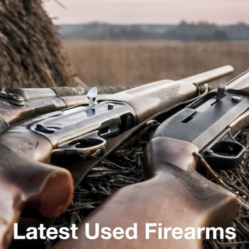 Latest Used Guns