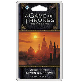 Game of Thrones LCG 2nd Across 7 Kingdoms