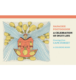 Pootoogook A Celebration of Inuit Life Coloring Book