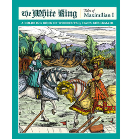 White King Tales of Maximilian I Coloring Book