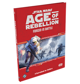 Star Wars RPG Star Wars Age of Rebellion Forged in Battle