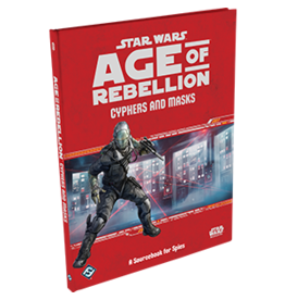 Star Wars RPG Star Wars Age of Rebellion Cyphers and Masks Hardcover