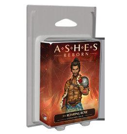 Ashes Reborn The Roaring Rose