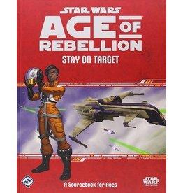 Star Wars RPG Star Wars Age of Rebellion Stay on Target