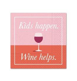 Cocktail Napkin Kids Happen Wine Helps