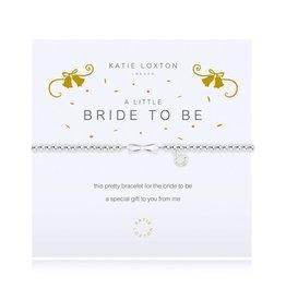Katie Loxton Bracelet-Bride To Be