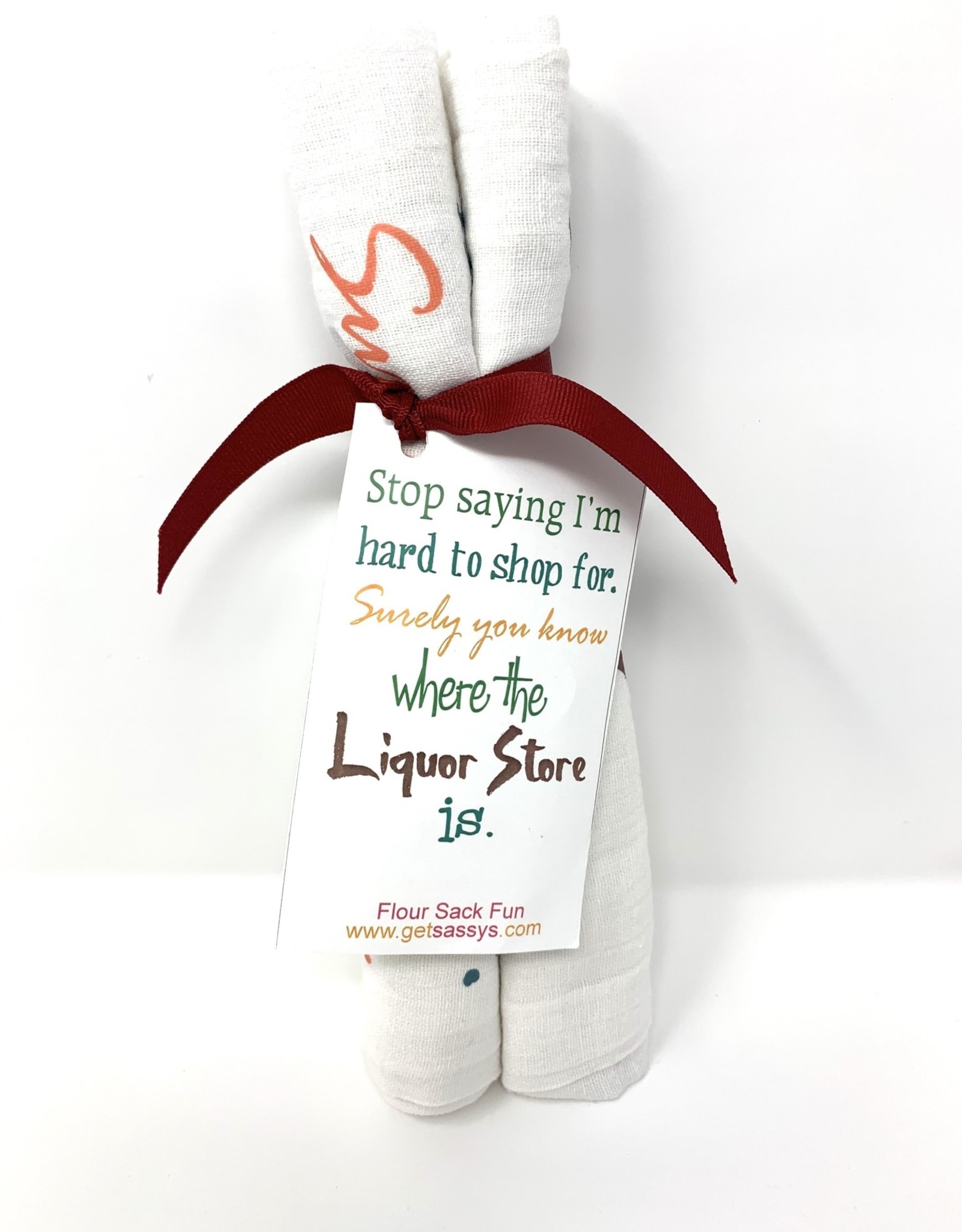 Get Sassy's Get Sassy's Towel Surely You Know Where the Liquor Store Is