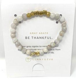 Lenny & Eva Gemstone Bracelet Gray Agate Be Thankful