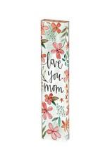 Studio M Art Pole Mini Love You Mom