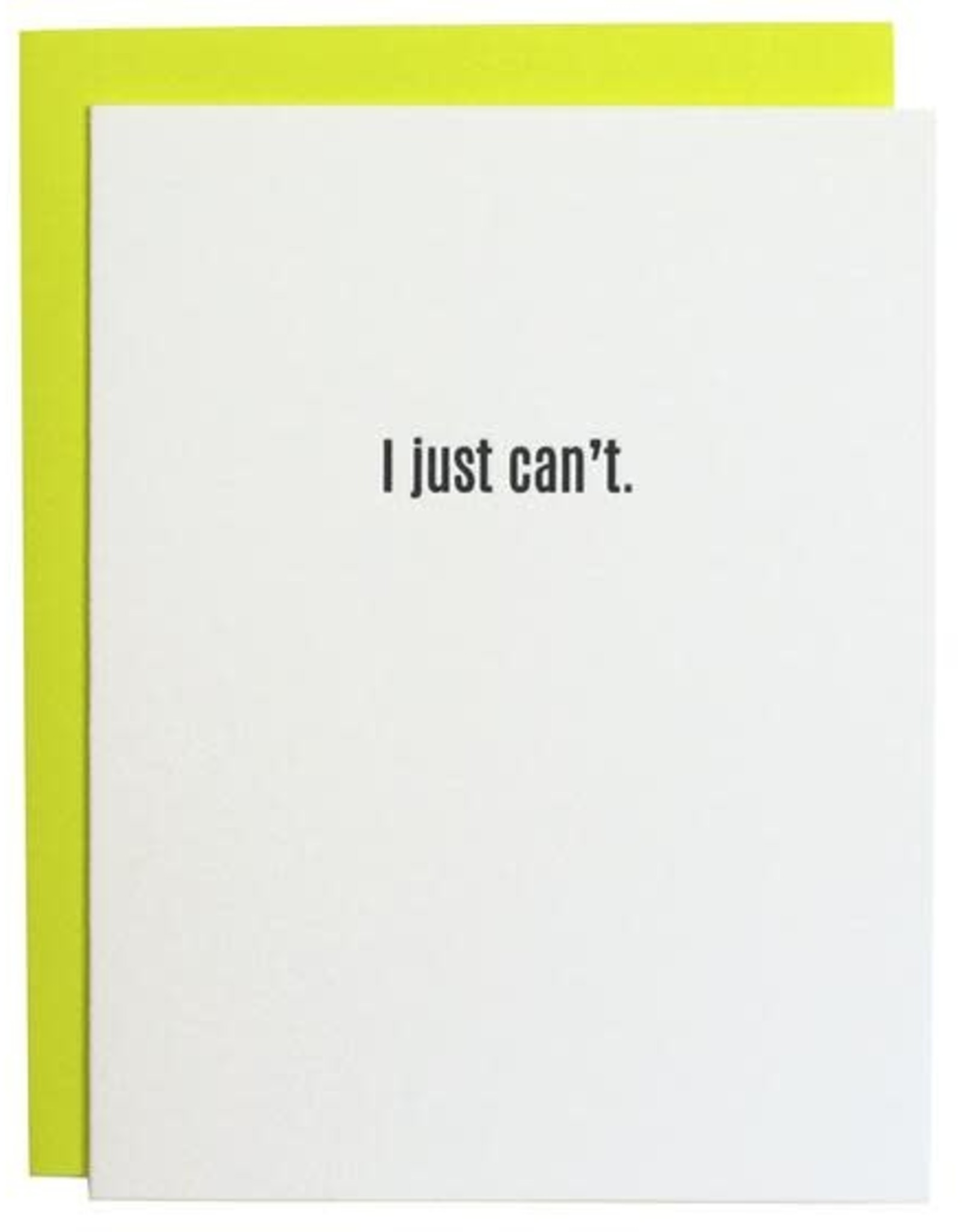 Chez Gagne Card- I Just Can't