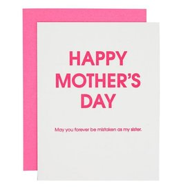 Card- Mistaken as Your Sister Mother's Day