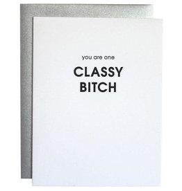 Chez Gagne Card- Classy Bitch