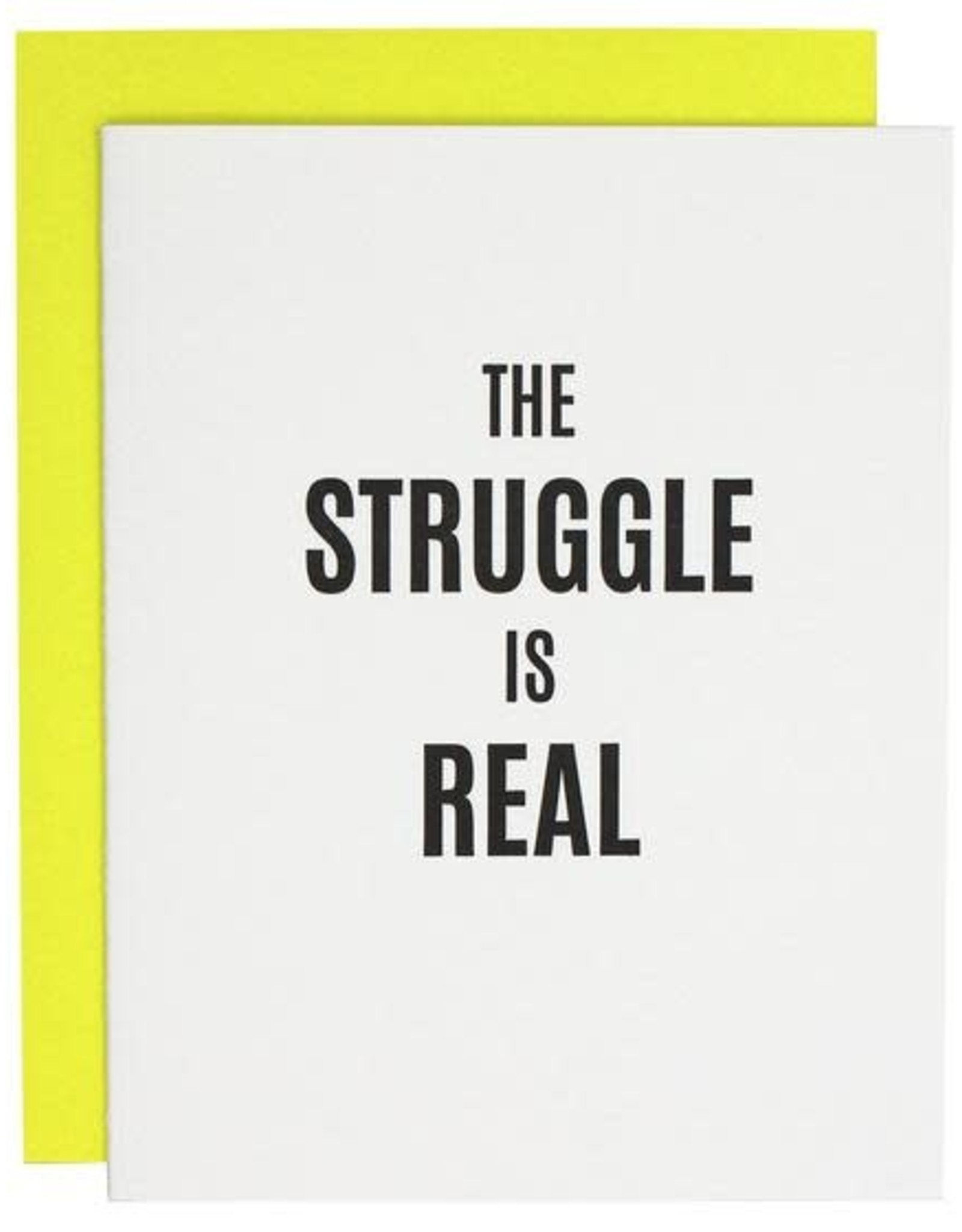 Chez Gagne Card- The Struggle is Real
