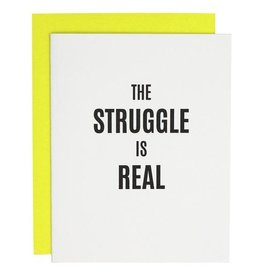 Card- The Struggle is Real