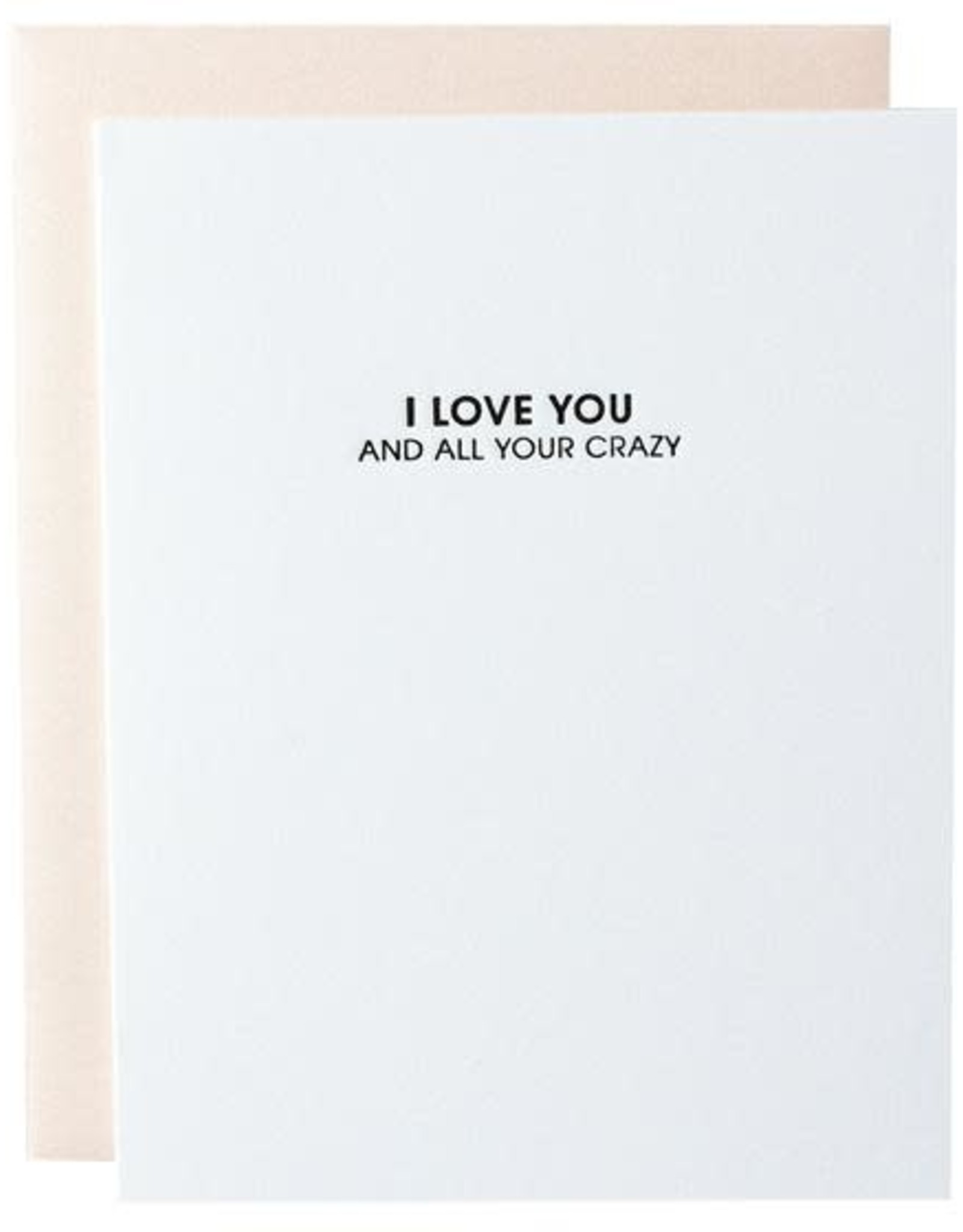Chez Gagne Card- Love All Your Crazy