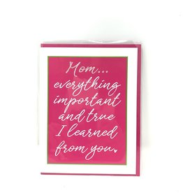Roseanne Beck Folded Mothers Day Greeting Card- Everything Important