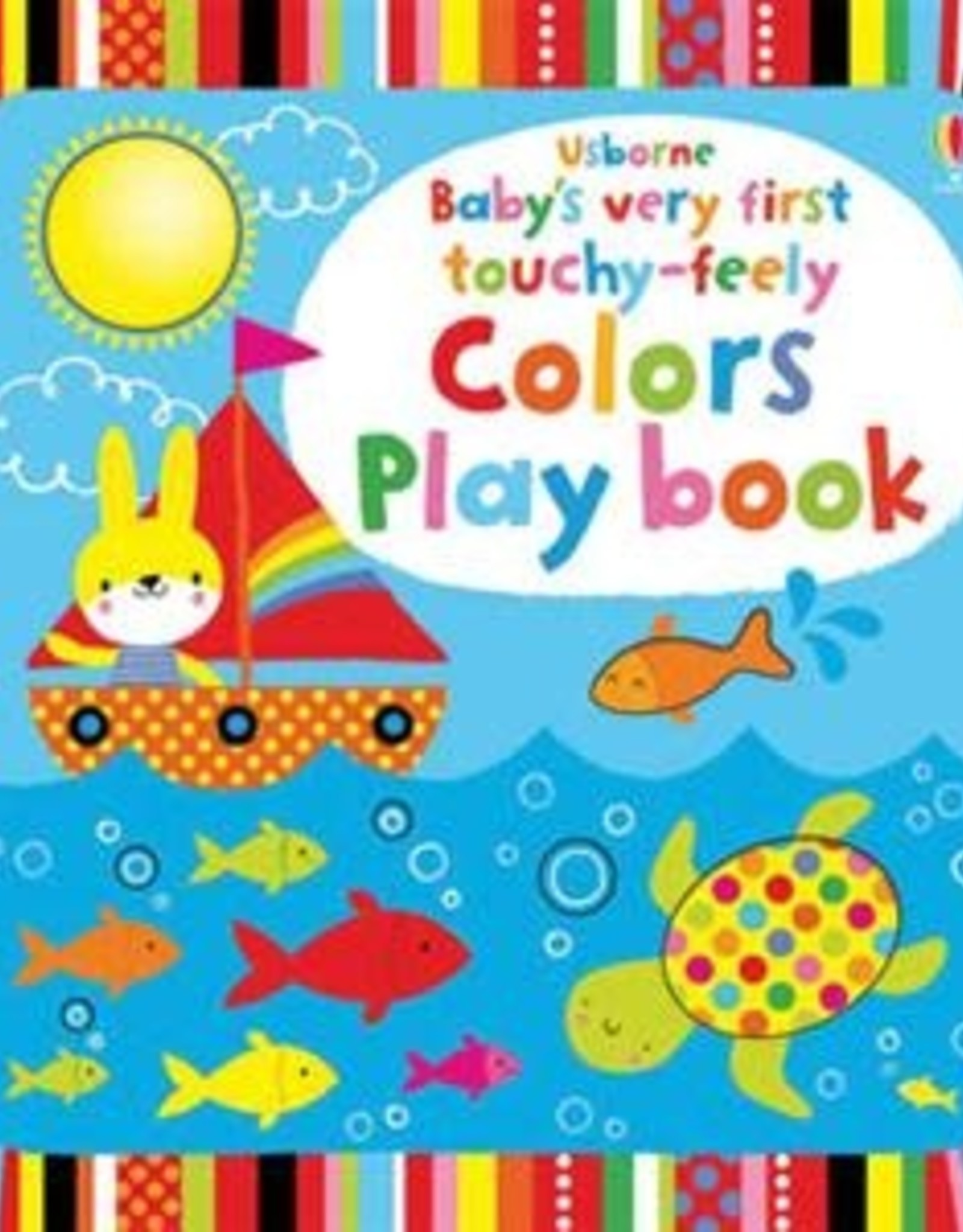 Usborne Books Baby's First Touchy-Feely Colors Book