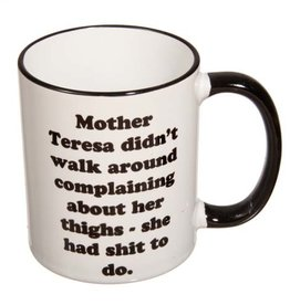 Retrospective Mugs Snarky Mugs Mother Teresa